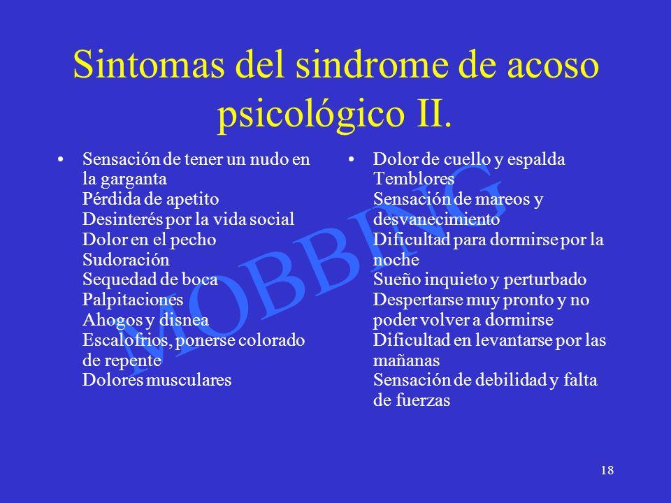 Sintomas del sindrome de acoso psicológico II.