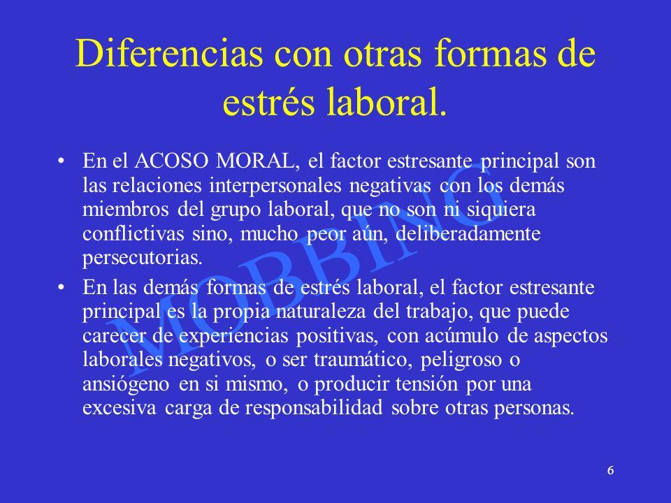 Diferencias con otras formas de estrés laboral.