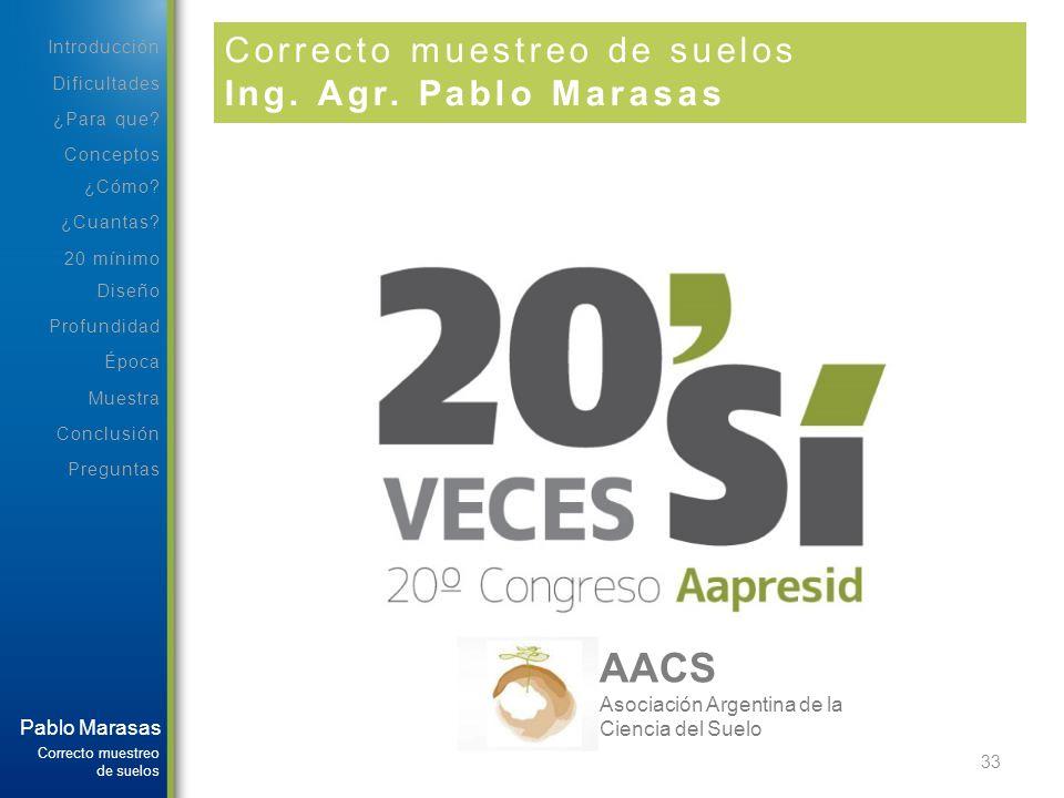 AACS Correcto muestreo de suelos Ing. Agr. Pablo Marasas