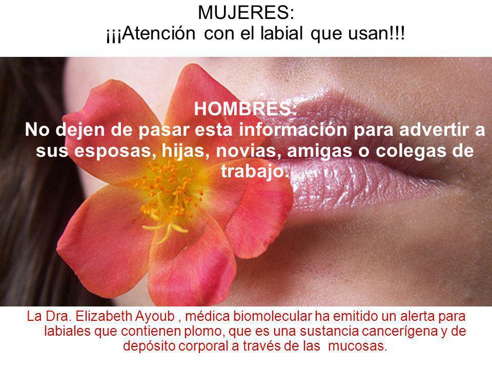 MUJERES: ¡¡¡Atención con el labial que usan!!!