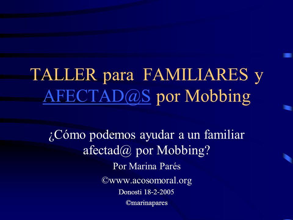 TALLER para FAMILIARES y AFECTAD@S por Mobbing