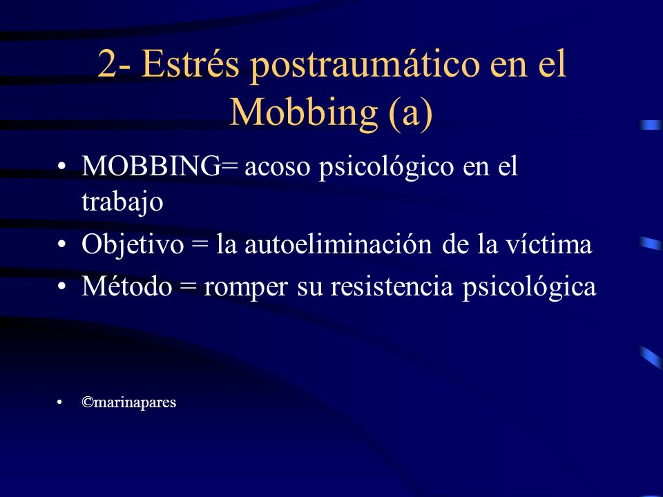 2- Estrés postraumático en el Mobbing (a)