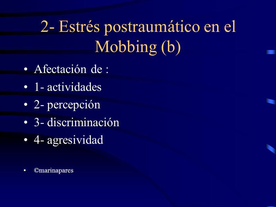 2- Estrés postraumático en el Mobbing (b)