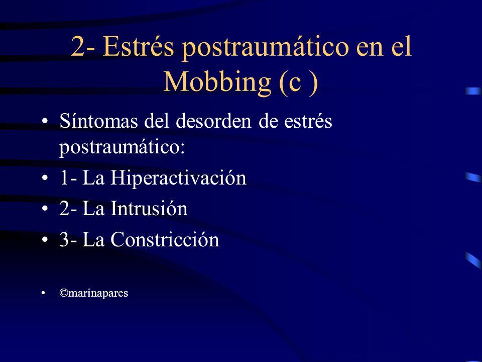 2- Estrés postraumático en el Mobbing (c )