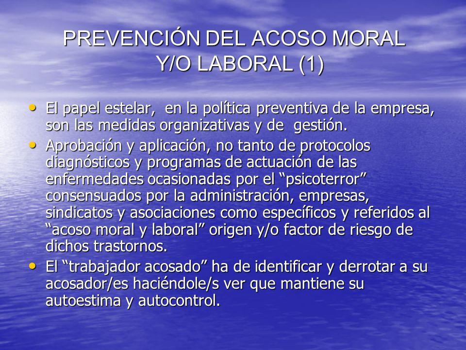 PREVENCIÓN DEL ACOSO MORAL Y/O LABORAL (1)