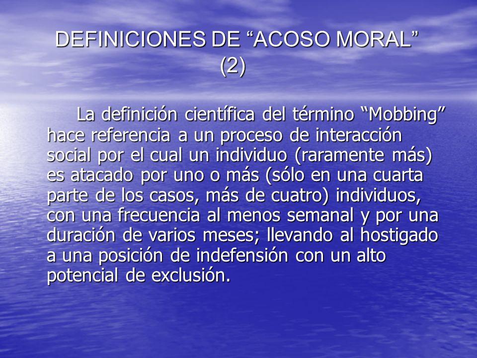 DEFINICIONES DE ACOSO MORAL (2)