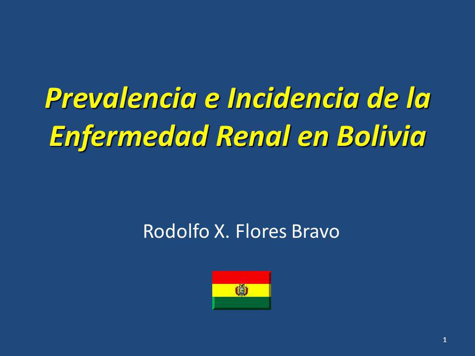 Prevalencia e Incidencia de la Enfermedad Renal en Bolivia