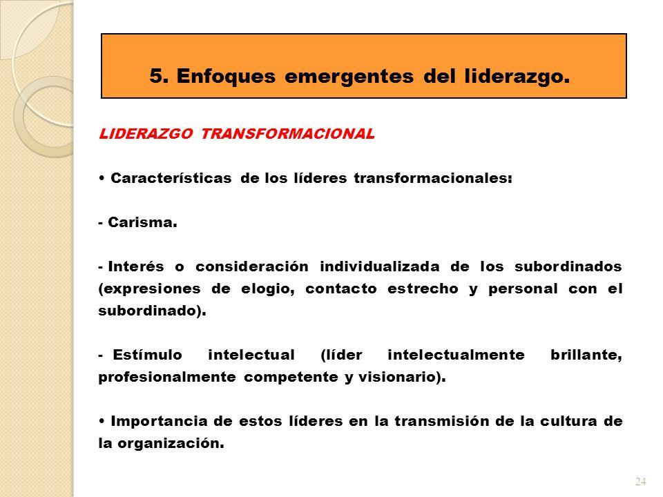 5. Enfoques emergentes del liderazgo.