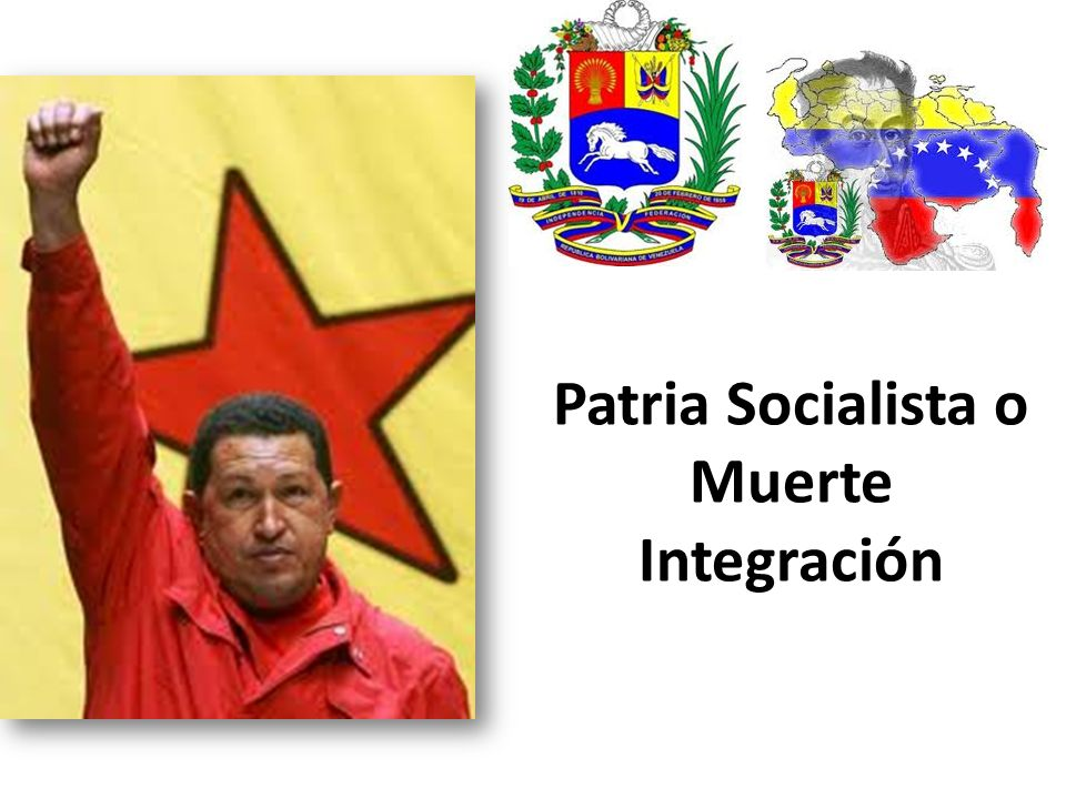 Patria Socialista o Muerte