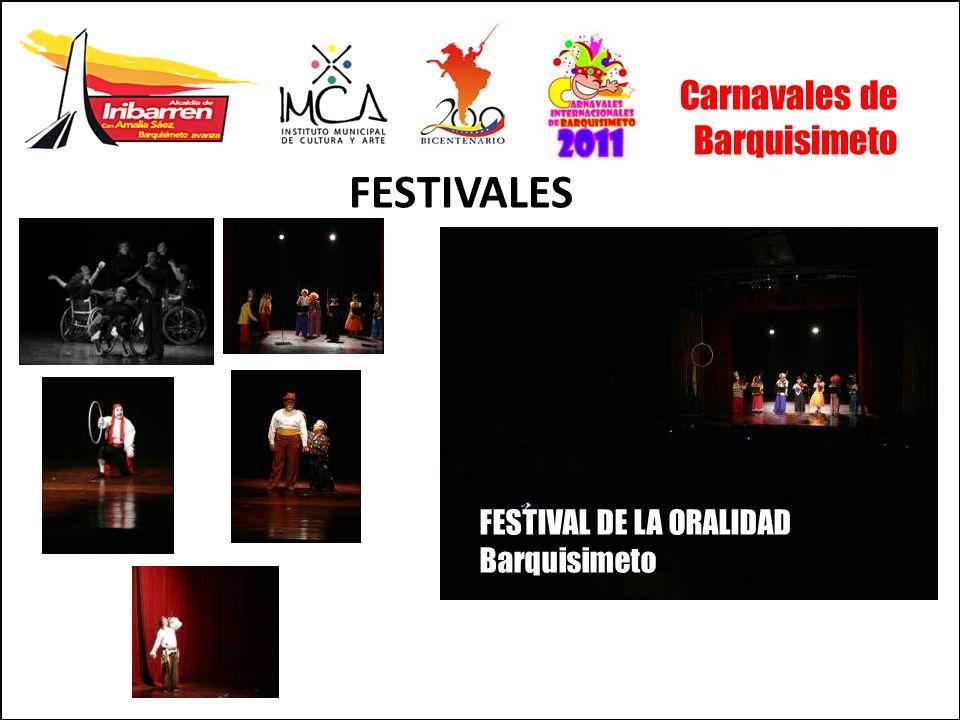 FESTIVALES Carnavales de Barquisimeto FESTIVAL DE LA ORALIDAD