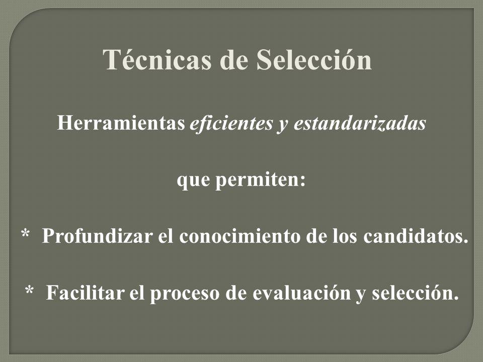 Técnicas de Selección Herramientas eficientes y estandarizadas