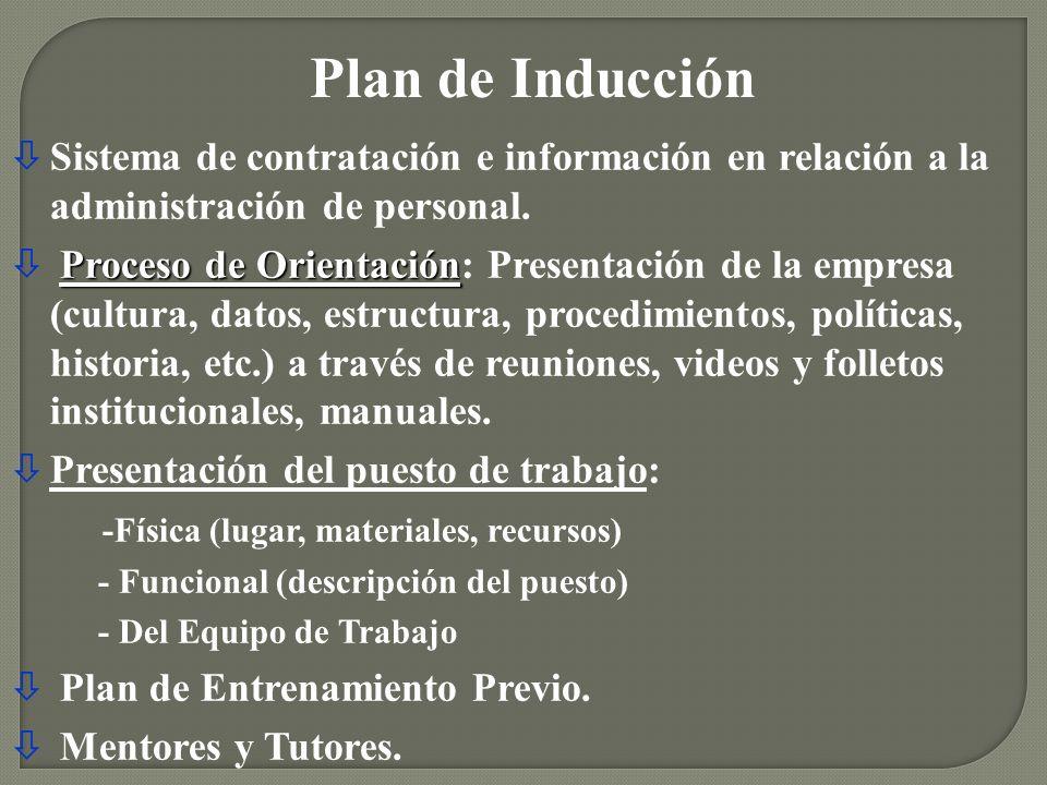 Plan de Inducción Sistema de contratación e información en relación a la administración de personal.