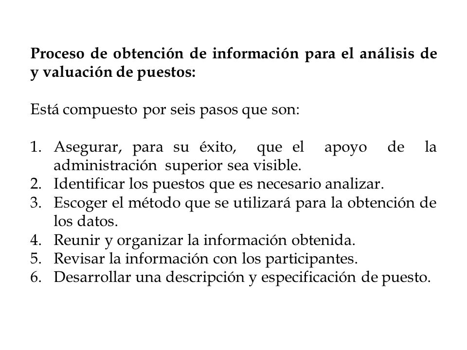 Proceso de obtención de información para el análisis de y valuación de puestos: