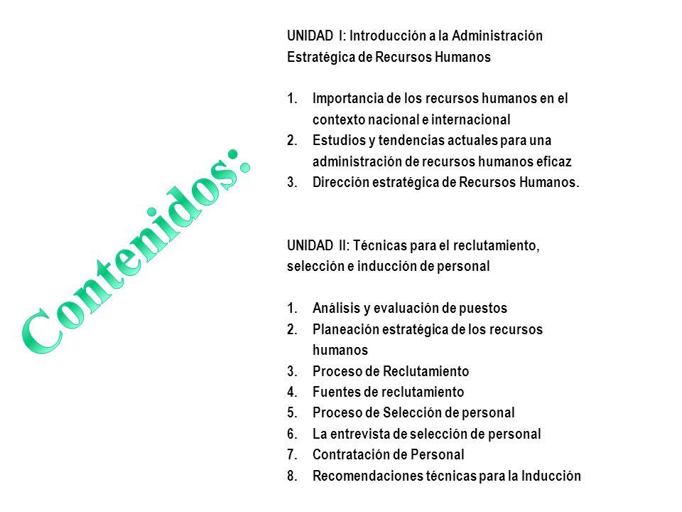 UNIDAD I: Introducción a la Administración Estratégica de Recursos Humanos
