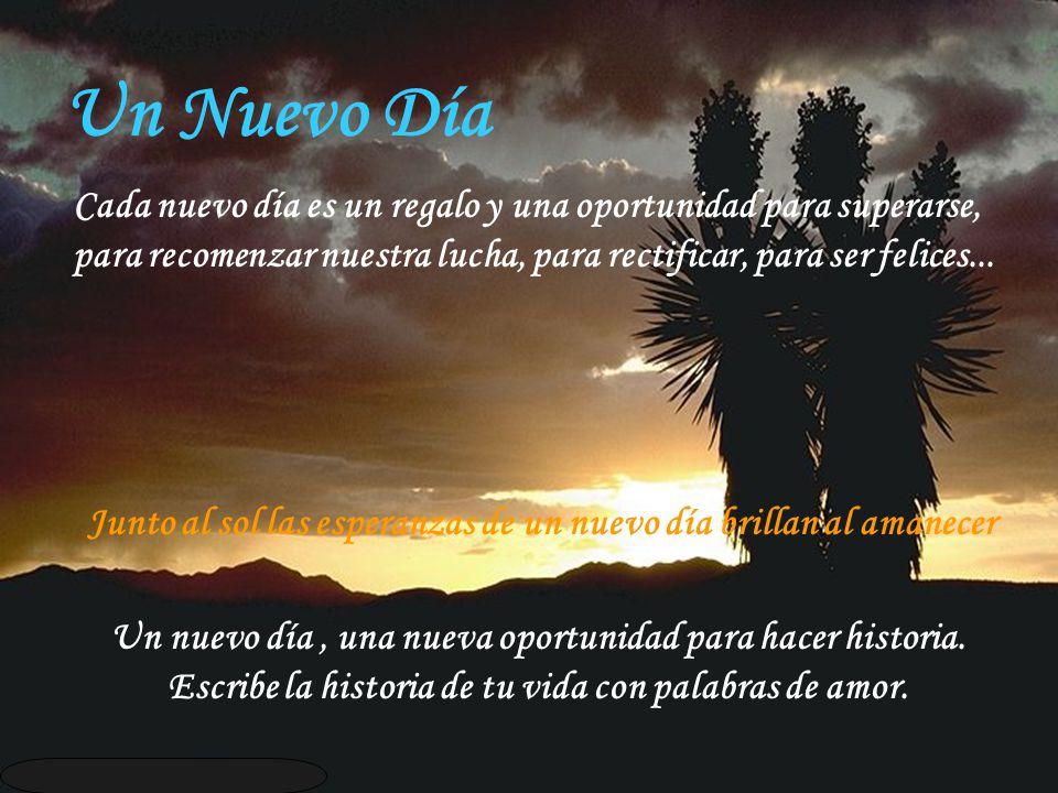 Junto al sol las esperanzas de un nuevo día brillan al amanecer