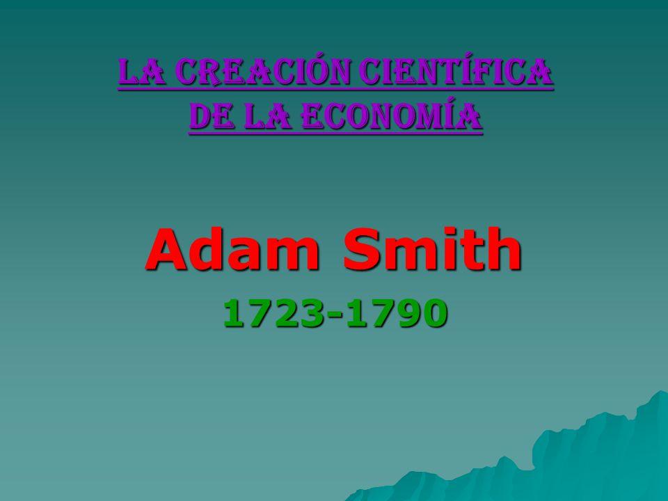 La Creación Científica de la Economía