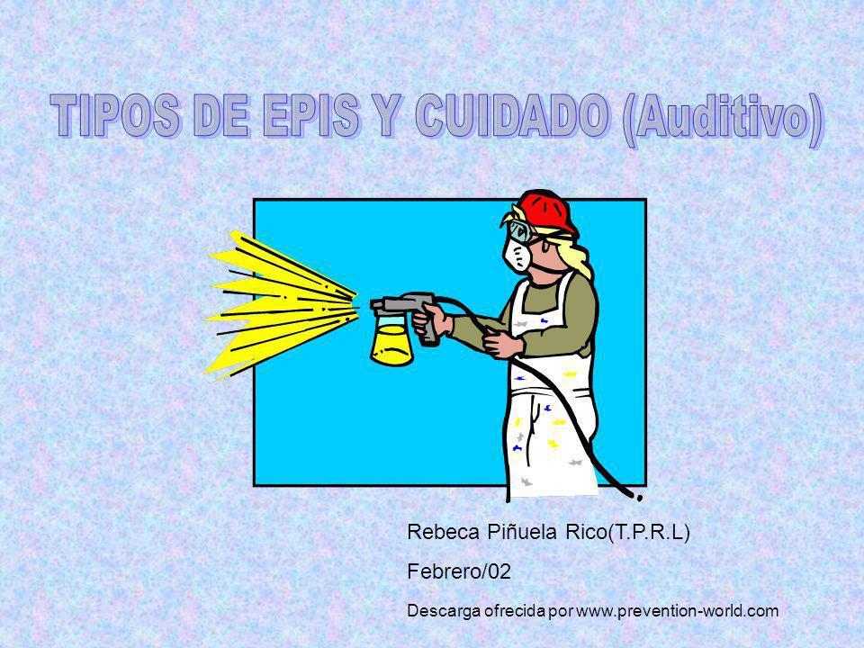 TIPOS DE EPIS Y CUIDADO (Auditivo)