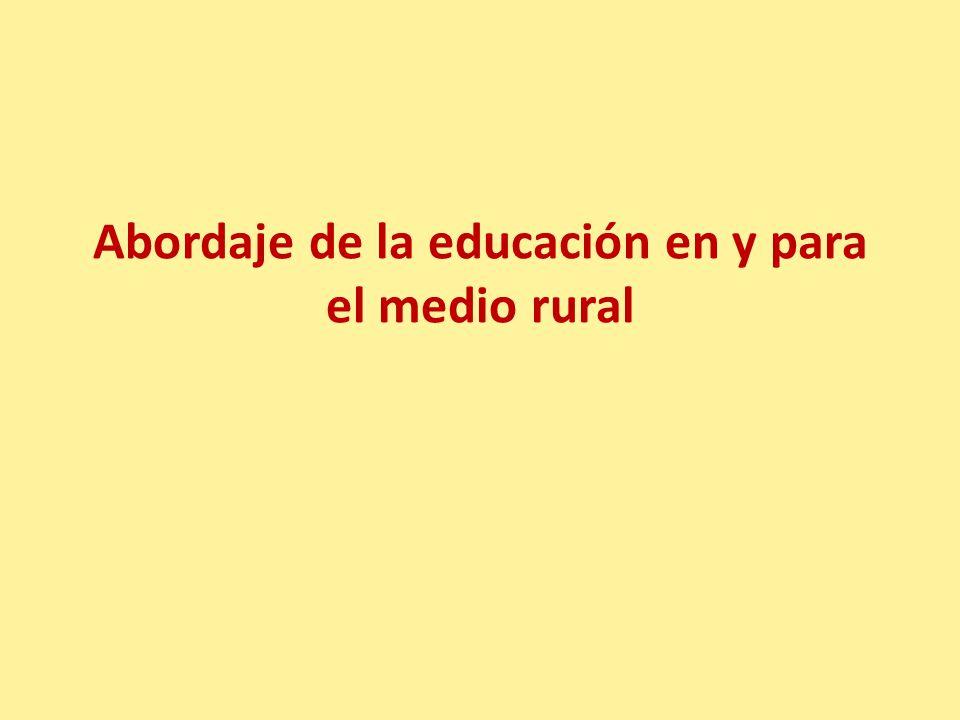 Abordaje de la educación en y para el medio rural