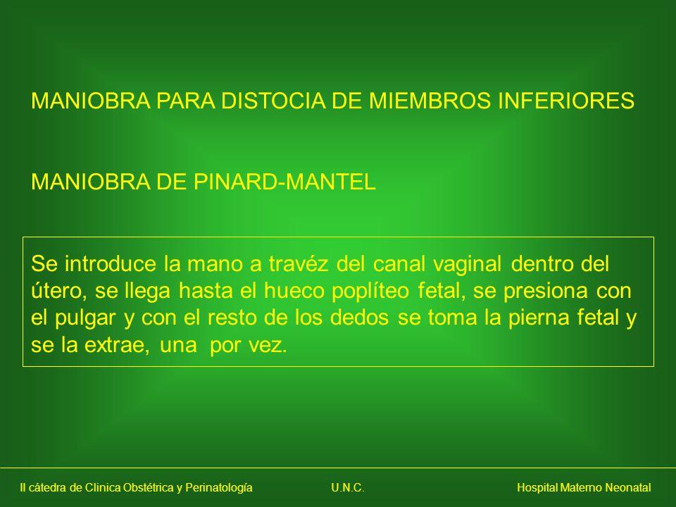 MANIOBRA PARA DISTOCIA DE MIEMBROS INFERIORES