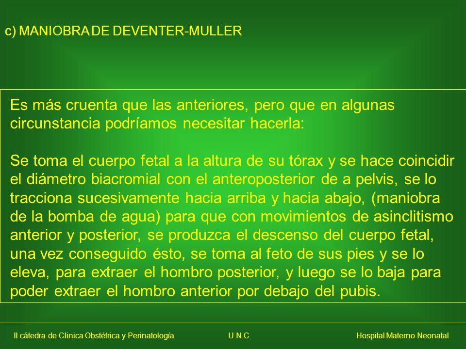 c) MANIOBRA DE DEVENTER-MULLER