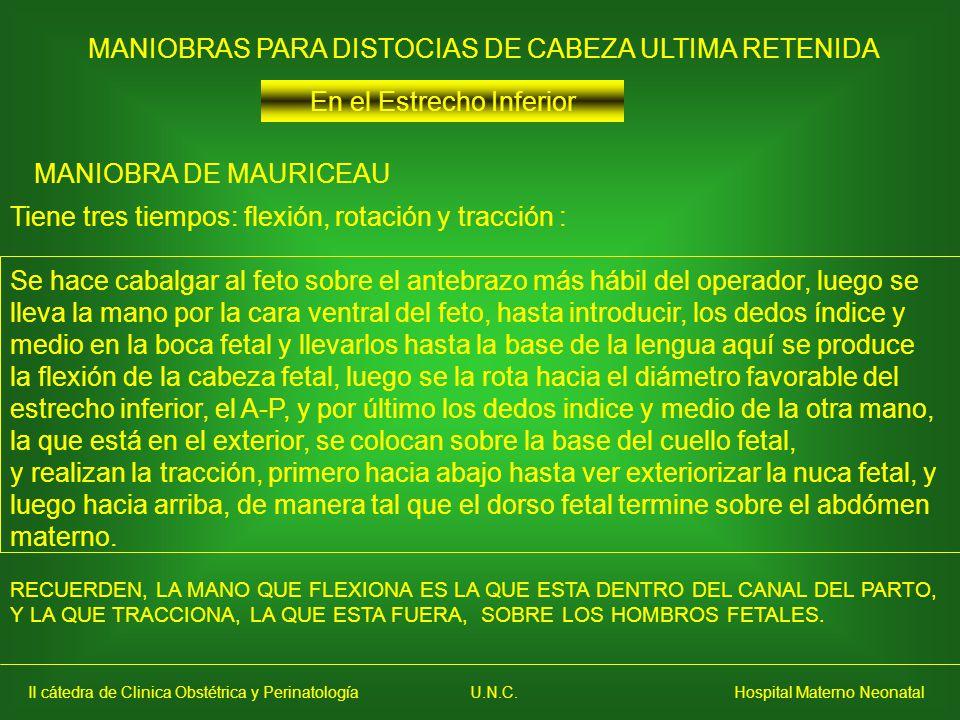 MANIOBRAS PARA DISTOCIAS DE CABEZA ULTIMA RETENIDA