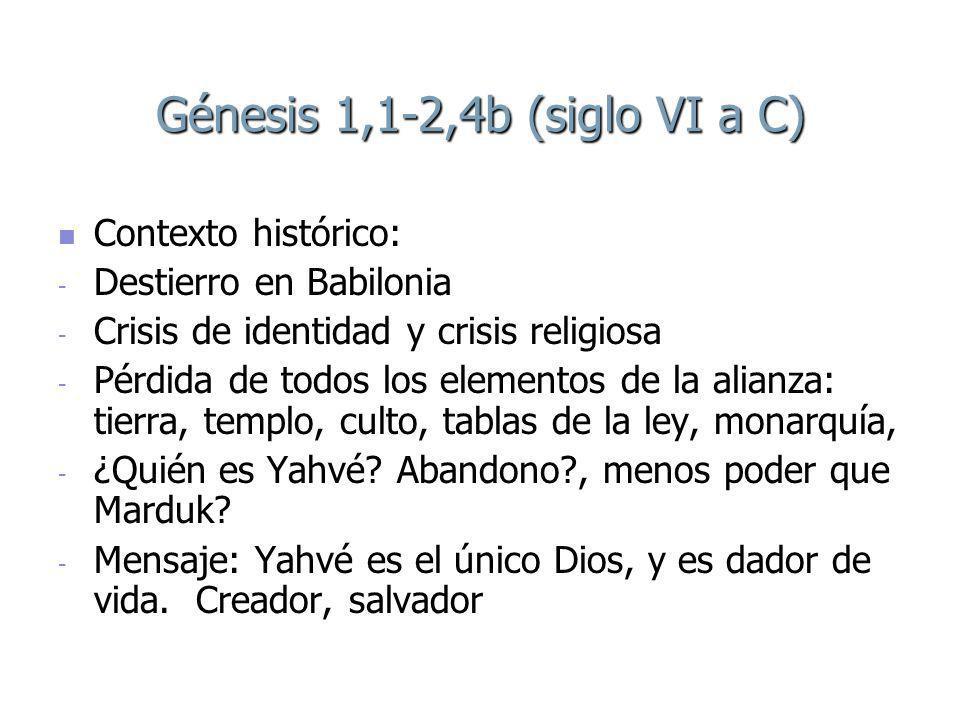 Génesis 1,1-2,4b (siglo VI a C)