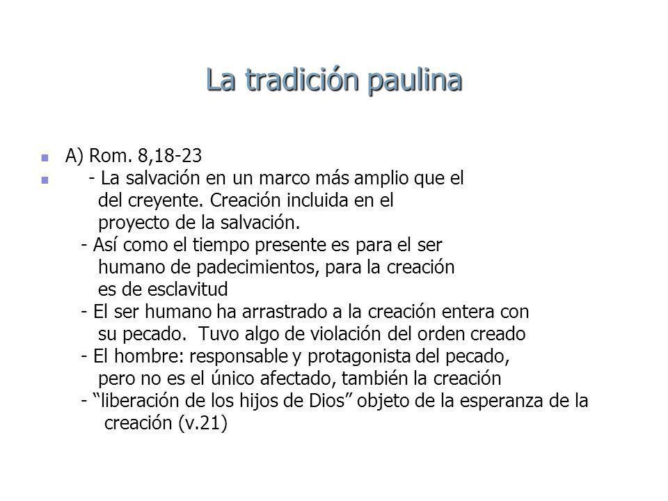 La tradición paulina A) Rom. 8,18-23