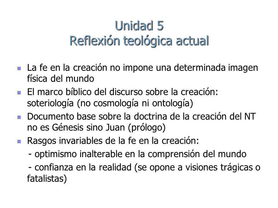Unidad 5 Reflexión teológica actual