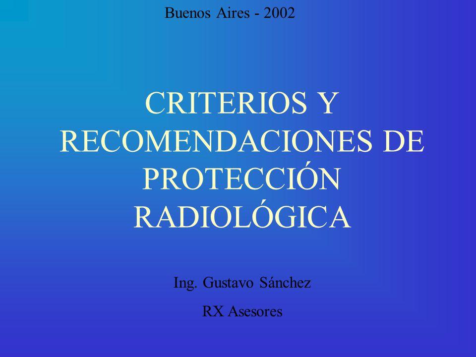 CRITERIOS Y RECOMENDACIONES DE PROTECCIÓN RADIOLÓGICA