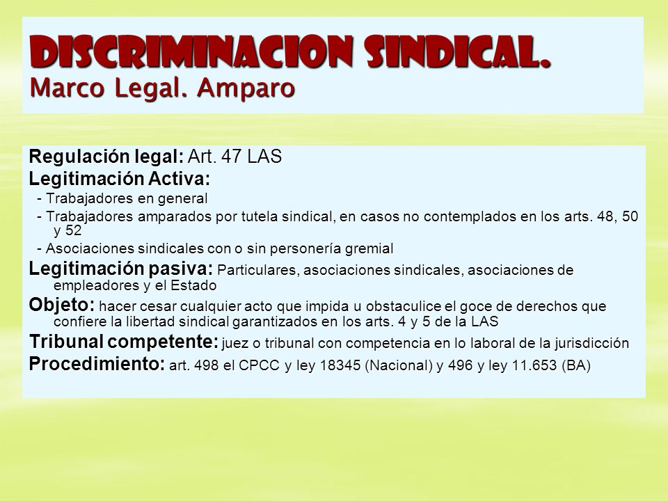 DISCRIMINACION SINDICAL. Marco Legal. Amparo
