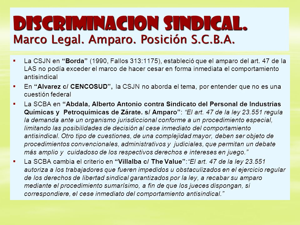 DISCRIMINACION SINDICAL. Marco Legal. Amparo. Posición S.C.B.A.