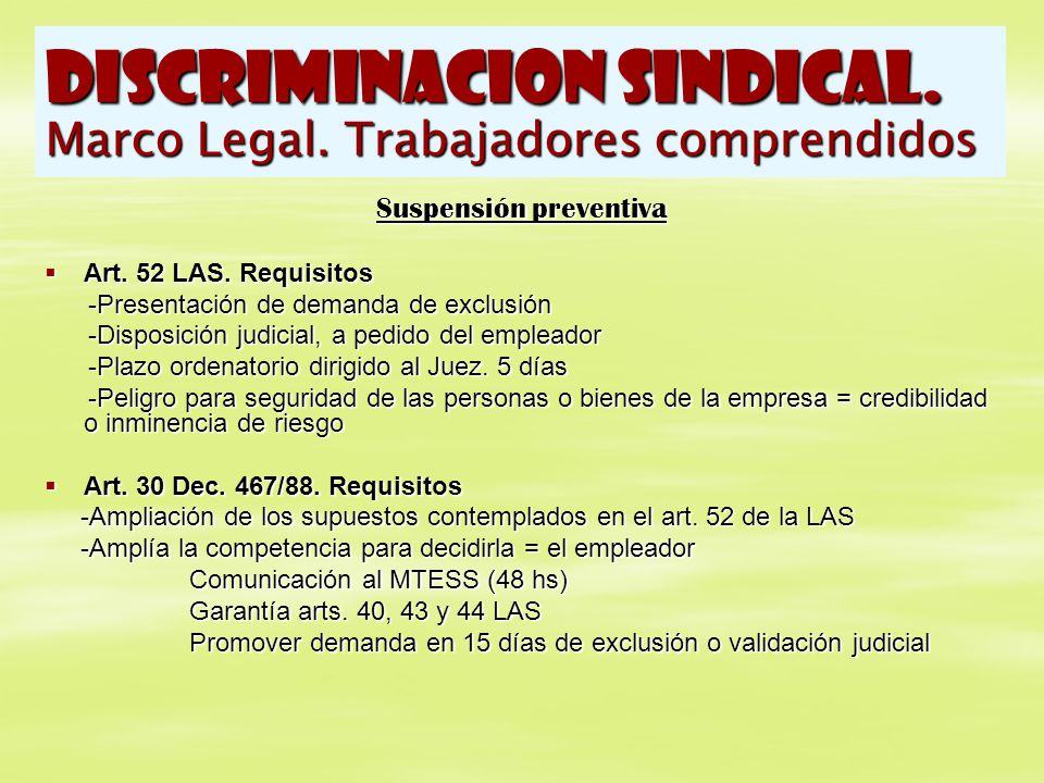 DISCRIMINACION SINDICAL. Marco Legal. Trabajadores comprendidos