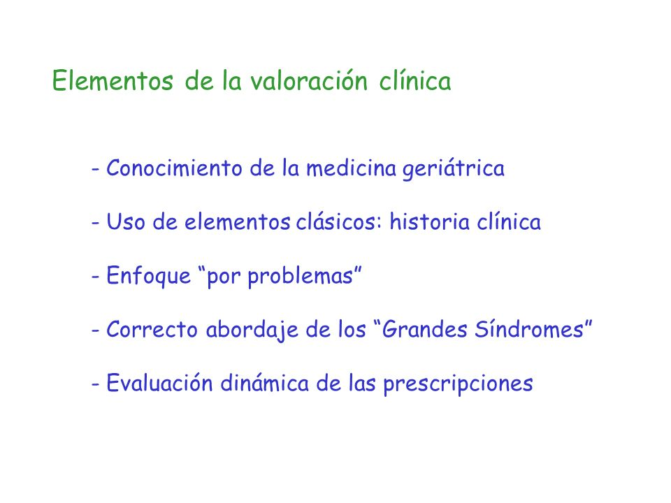 Elementos de la valoración clínica