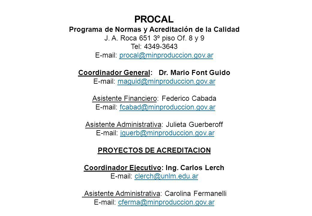 PROCAL Programa de Normas y Acreditación de la Calidad J. A