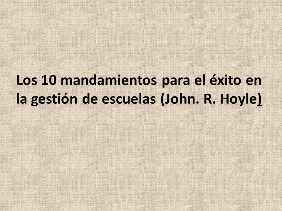 Los 10 mandamientos para el éxito en la gestión de escuelas (John. R