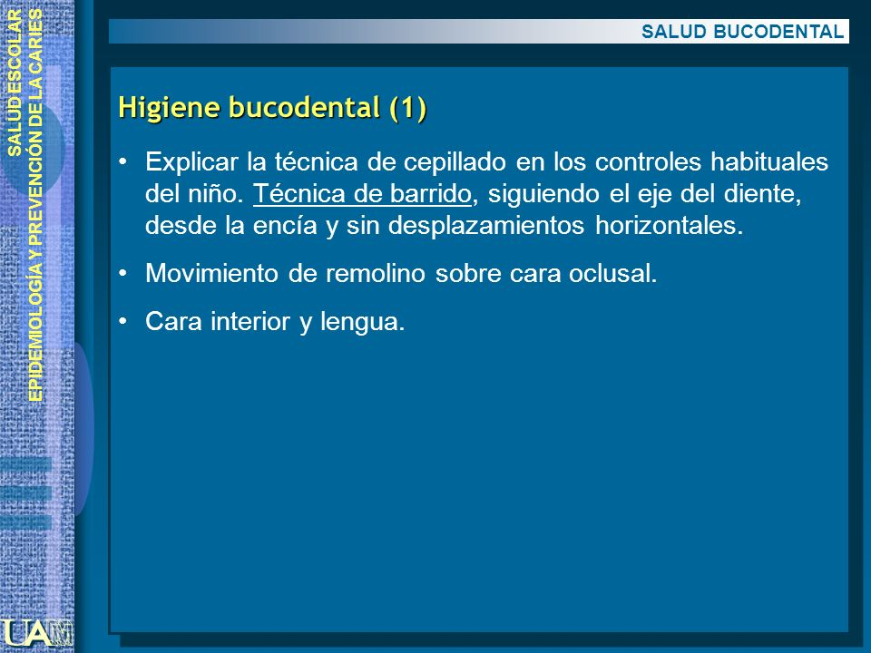 SALUD BUCODENTAL Higiene bucodental (1)