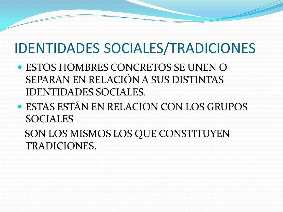 IDENTIDADES SOCIALES/TRADICIONES