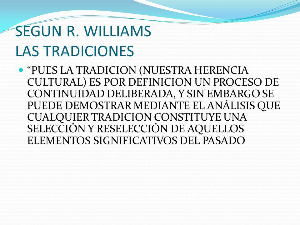 SEGUN R. WILLIAMS LAS TRADICIONES