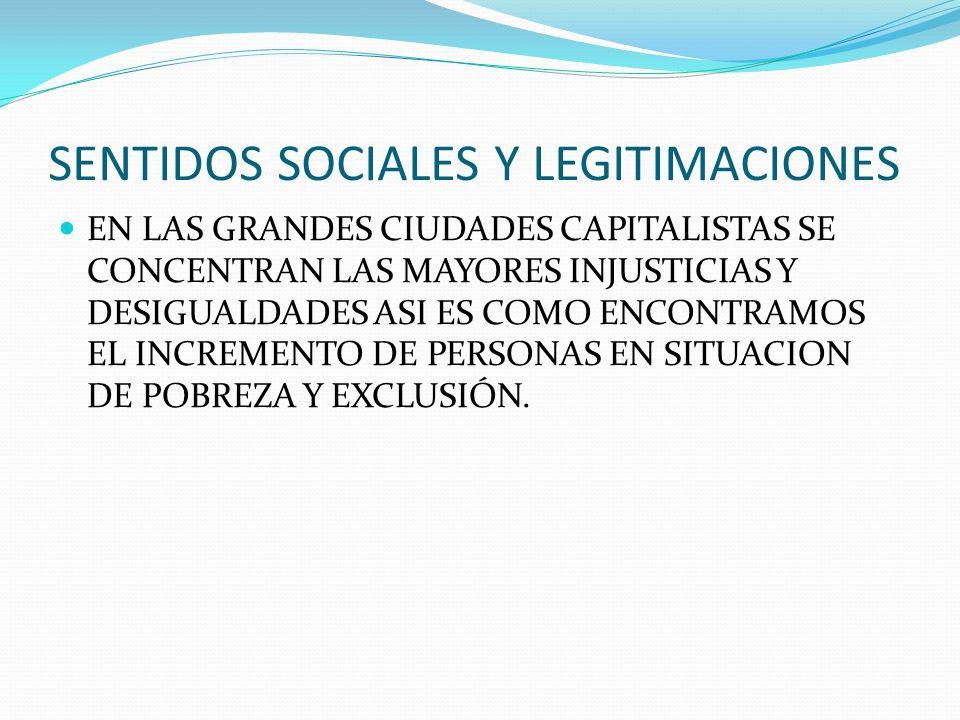 SENTIDOS SOCIALES Y LEGITIMACIONES