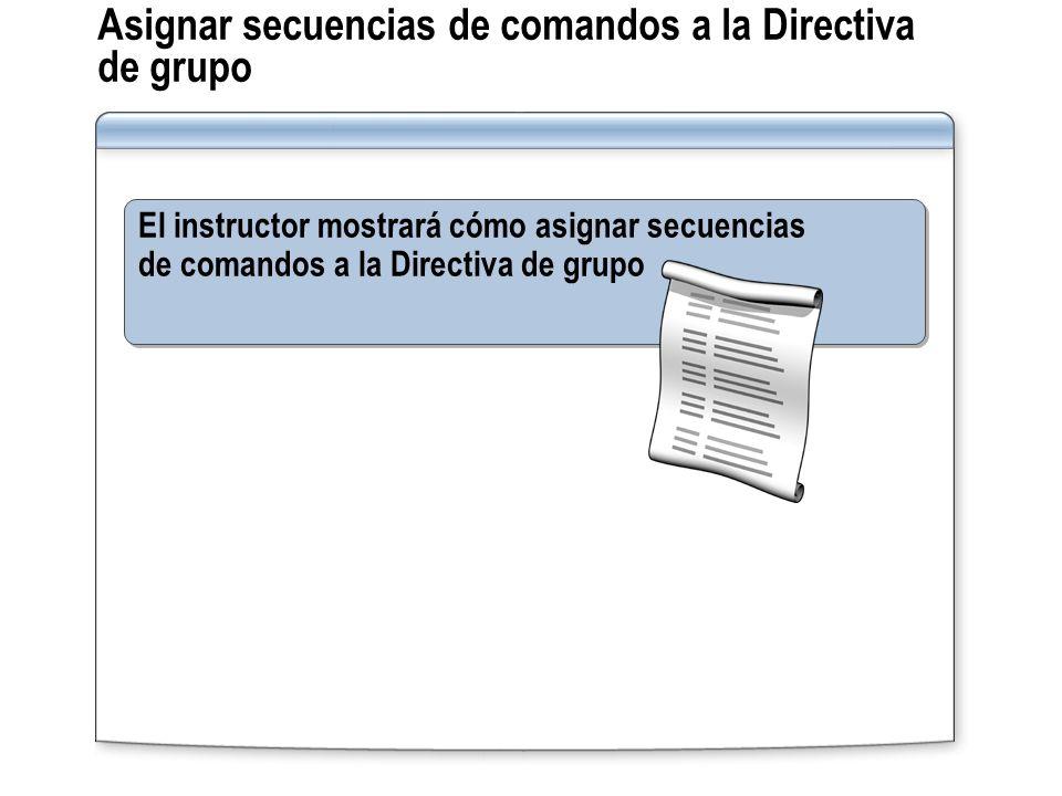 Asignar secuencias de comandos a la Directiva de grupo