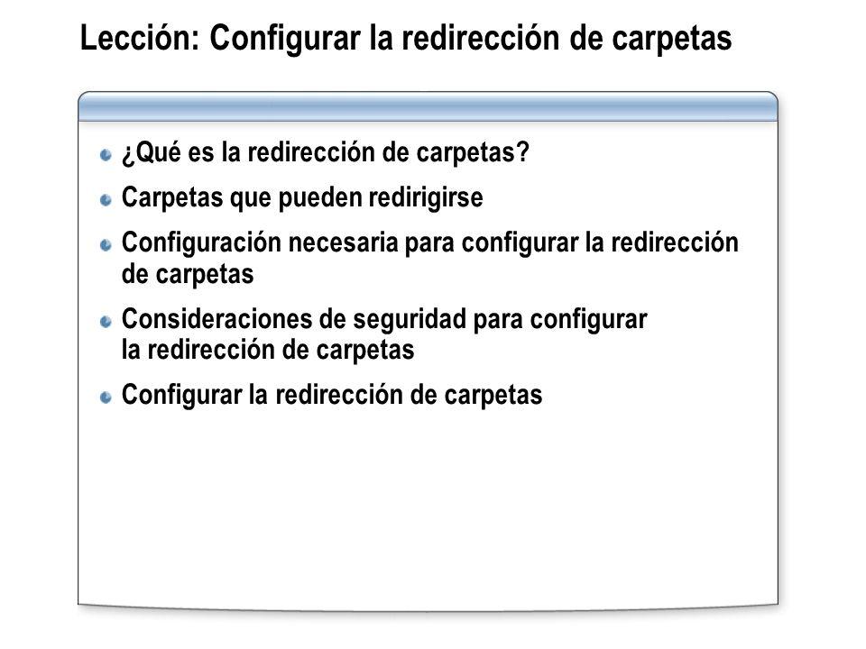 Lección: Configurar la redirección de carpetas