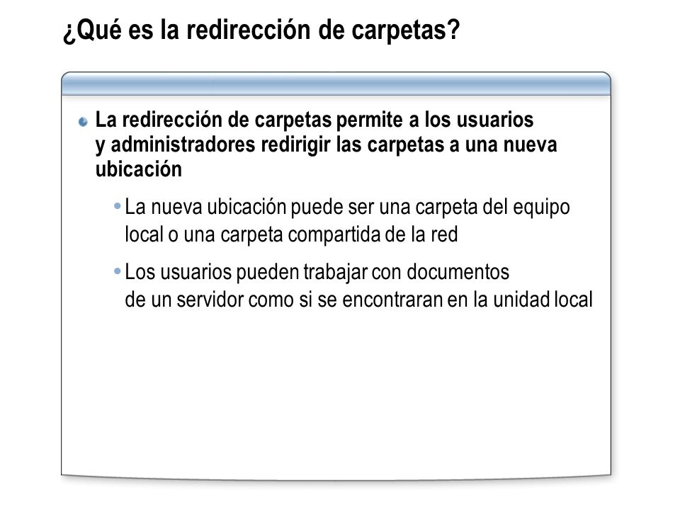 ¿Qué es la redirección de carpetas