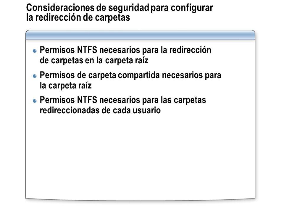 Consideraciones de seguridad para configurar la redirección de carpetas