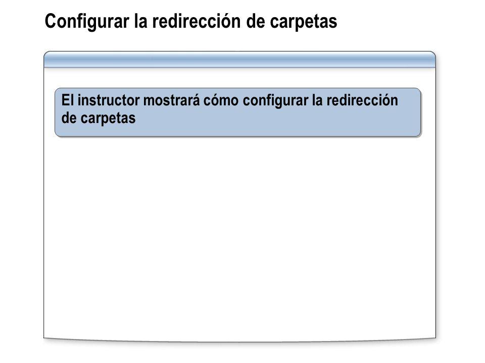 Configurar la redirección de carpetas