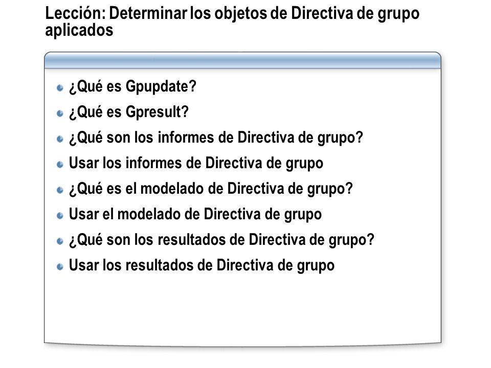 Lección: Determinar los objetos de Directiva de grupo aplicados