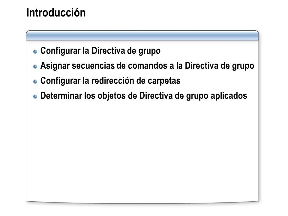 Introducción Configurar la Directiva de grupo