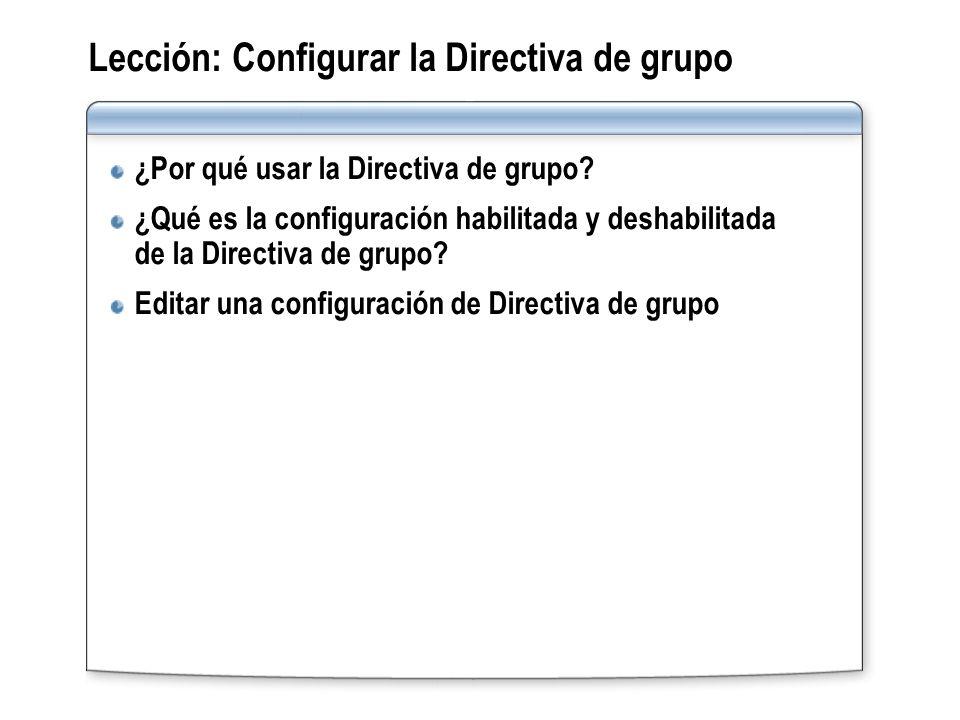 Lección: Configurar la Directiva de grupo