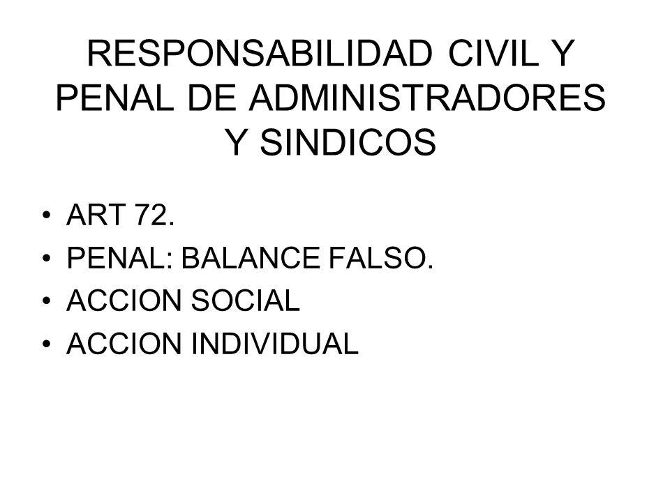 RESPONSABILIDAD CIVIL Y PENAL DE ADMINISTRADORES Y SINDICOS