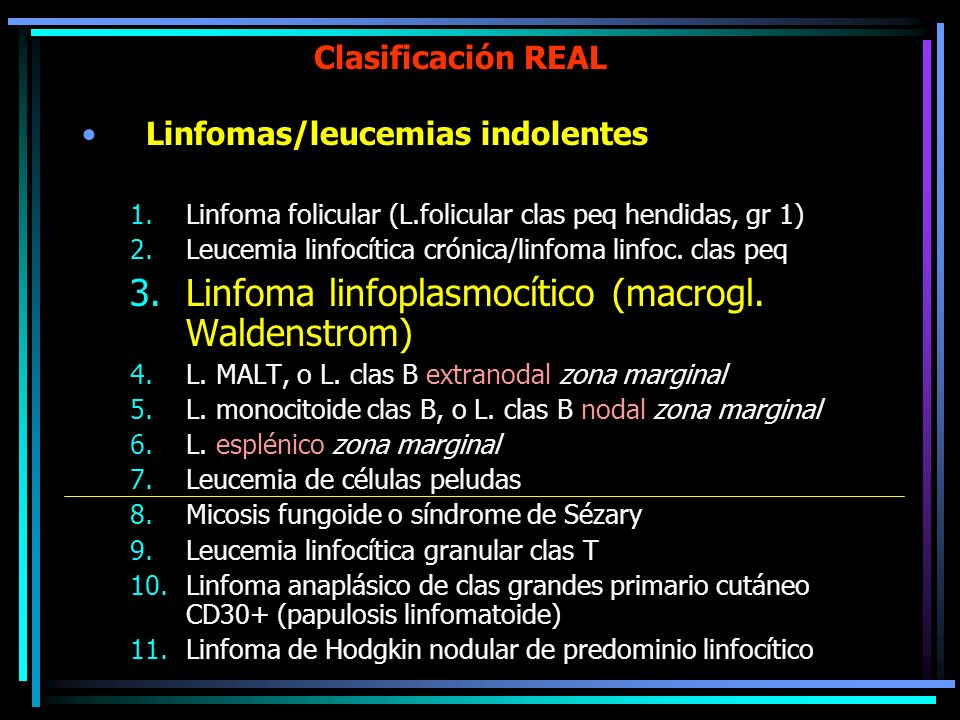Linfoma linfoplasmocítico (macrogl. Waldenstrom)