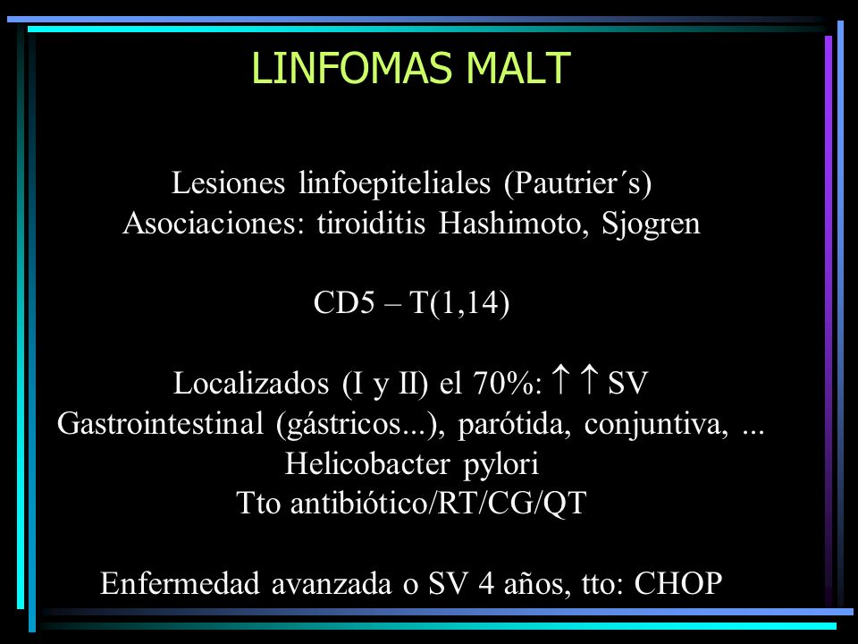 LINFOMAS MALT Lesiones linfoepiteliales (Pautrier´s)